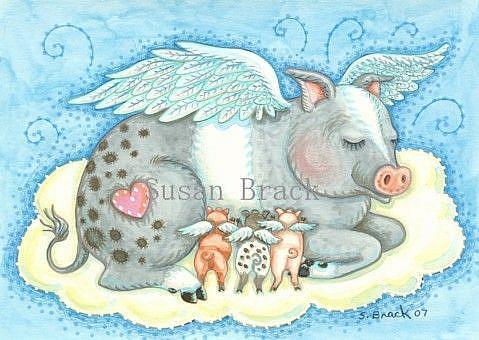Art: ALL GOOD PIGLETS GO TO HEAVEN by Artist Susan Brack