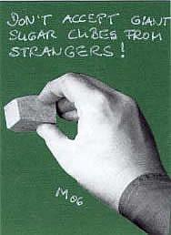 Art: DON'T ACCEPT GIANT SUGAR CUBES.. by Artist Gabriele Maurus