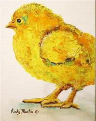 Art: Baby Chick  (sold) by Artist Ulrike 'Ricky' Martin