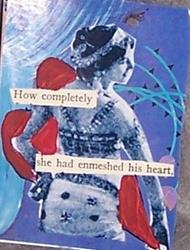 Art: How Completely She Had Enmeshed His Heart by Artist Nancy Denommee