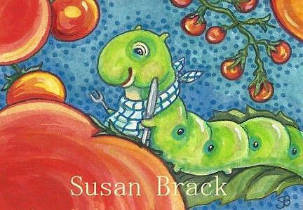 Art: TOMATOES ARE TASTY by Artist Susan Brack