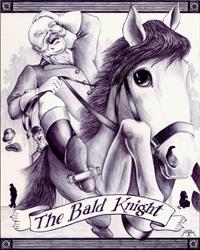 Art: The Bald Knight by Artist Madeline  Carol Matz