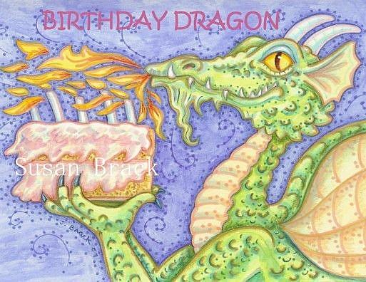 Art: BIRTHDAY DRAGON Card by Artist Susan Brack