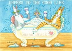 Art: Hiss N' Fitz Series - CHEERS TO THE GOOD LIFE  Card by Artist Susan Brack