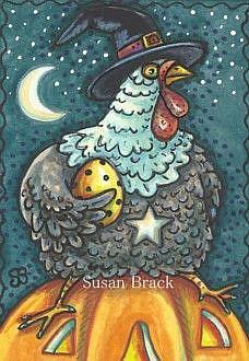 Art: HALLOWS EVE HEN by Artist Susan Brack