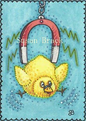 Art: CHICK MAGNET by Artist Susan Brack