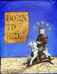 Art: Born to Ride by Artist Dawn Williams