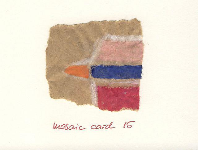 Art: MOSAIC CARD....15 by Artist Gabriele Maurus