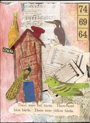 Art: Red birds, blue birds, yellow birds - original mixed media by Artist Nancy Denommee