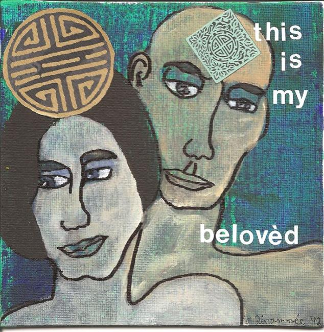 Art: This is My Beloved SOLD by Artist Nancy Denommee