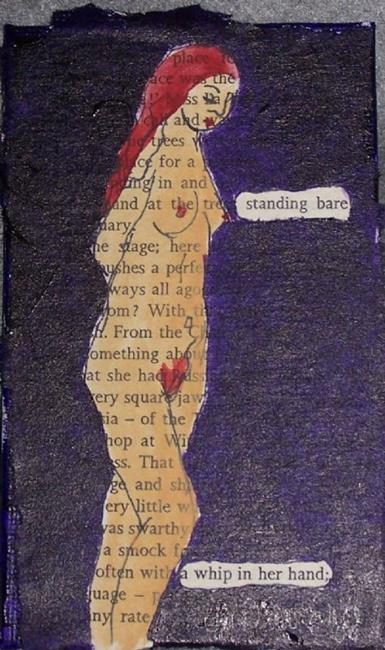Art: Standing Bare, a Whip in Her Hand by Artist Nancy Denommee