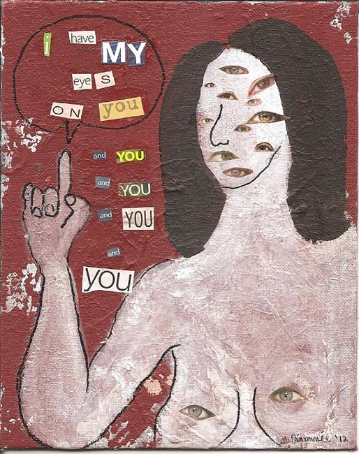 Art: i have my eyes on you SOLD by Artist Nancy Denommee