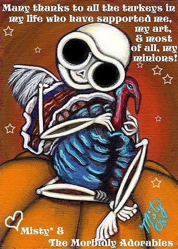 Art: Thanks Turkeys! by Artist Misty Monster (Benson)