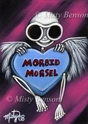 Art: Morbid Morsel by Artist Misty Benson