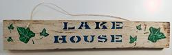 Art: Lake House Sign by Artist Dee Turner