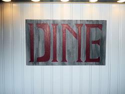 Art: DINE sign by Artist Dee Turner