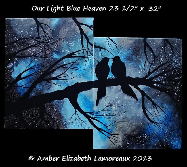 Art: Our Light Blue Heaven (Sold) by Artist Amber Elizabeth Lamoreaux