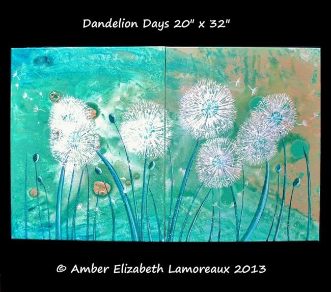 Art: Dandelion Days by Artist Amber Elizabeth Lamoreaux