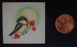 Art: HOLIDAY TINY CHICKADEE BIRD WITH BERRIES DOLLHOUSE PAINTING 1.5 X 1.5 by Artist Cyra R. Cancel