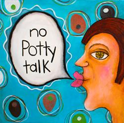 Art: 2014 No Potty Talk by Artist Becci Hethcoat