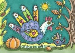 Art: LAND OF TURKEY CHICKS by Artist Susan Brack