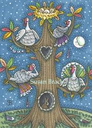 Art: TURKEY TREE by Artist Susan Brack