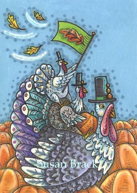 Art: TURKEY NATION by Artist Susan Brack