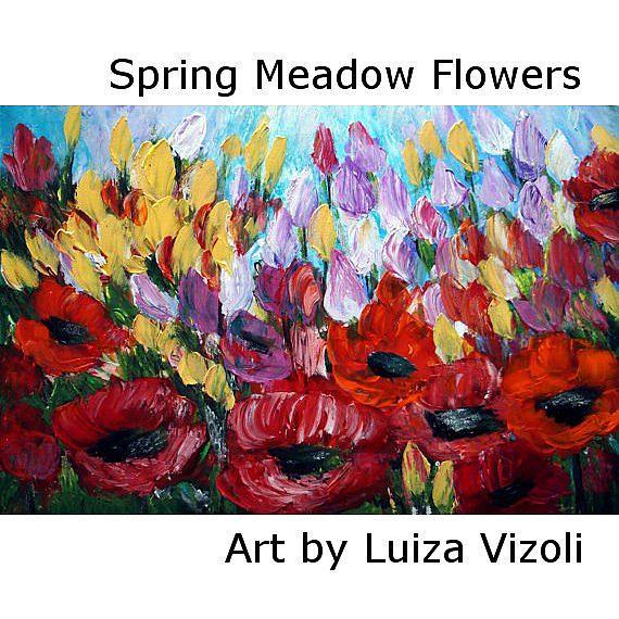 Art: SPRING MEADOW FLOWERS... by Artist LUIZA VIZOLI