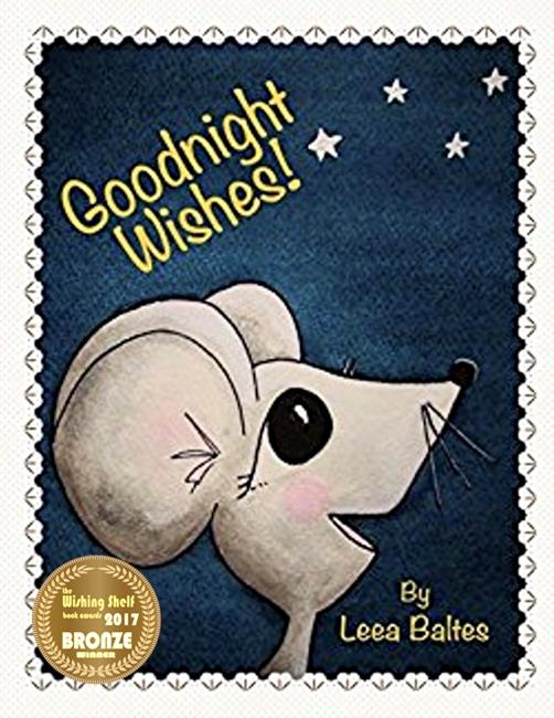 Art: Goodnight Wishes! 2017 Bronze Medal by Artist Leea Baltes