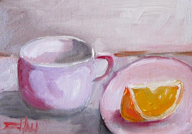 Art: Cup and Orange Slice by Artist Delilah Smith