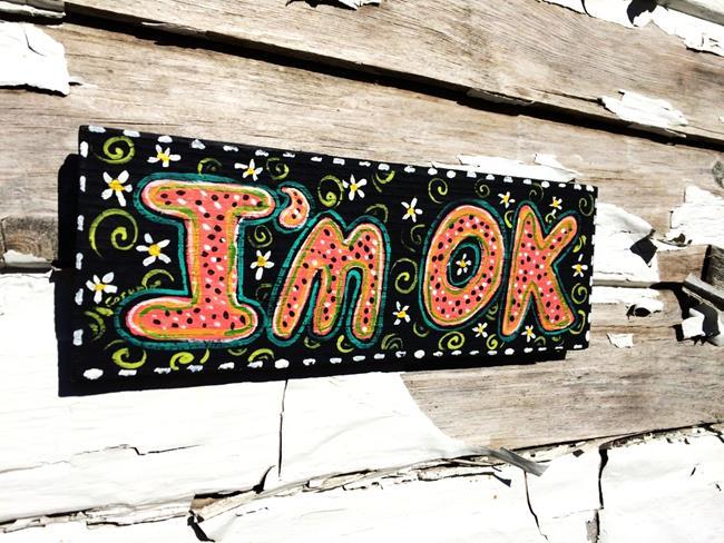 Art: I'M OK by Artist Cindy Bontempo (GOSHRIN)