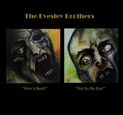 Art: The Eyesley Brothers: Give It Back! and No! Its My Eye! by Artist Christine E. S. Code ~CES~
