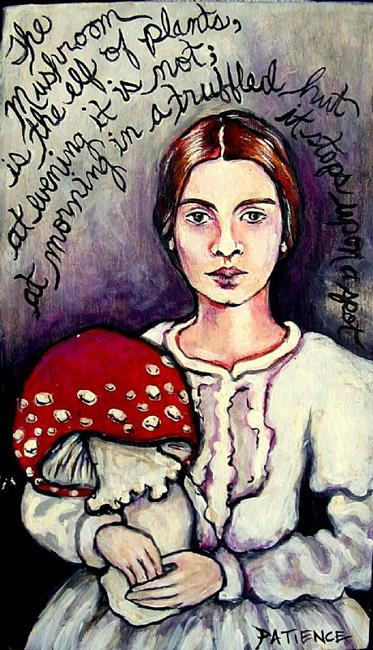 Art: 'The Mushroom' by Emily Dickinson by Artist Patience