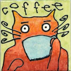 Art: Cat Coffee  ceramic tile (NFS) by Artist Took Gallagher
