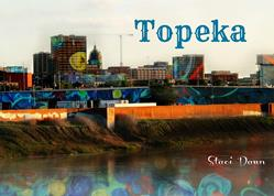 Art: Topeka Paint the City Post Card by Artist Staci Dawn