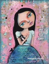 Art: You are loved by Artist Betty Stoumbos
