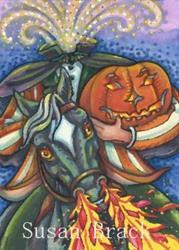 Art: HEADLESS HORSEMAN HAS HALLOWEEN SPIRIT by Artist Susan Brack
