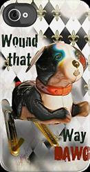 Art: Wound that way DAWG! i phone case by Artist Alma Lee