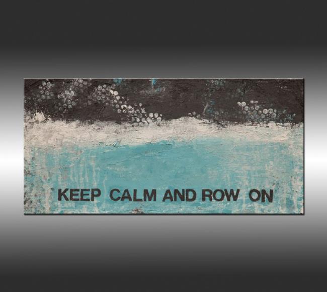 Art: Keep Calm & Row On by Artist Hilary Winfield