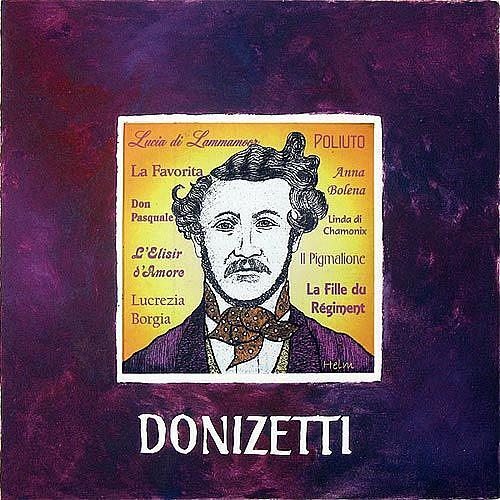 Art: DONIZETTI by Artist Paul Helm