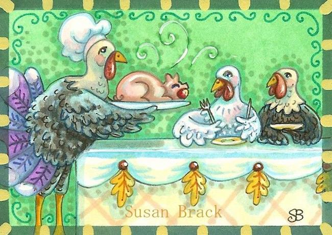 Art: TURKEYS THANKSGIVING by Artist Susan Brack