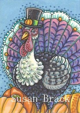 Art: MR. TOM TURKEY by Artist Susan Brack