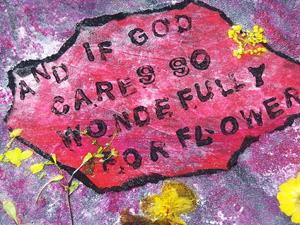 Detail Image for art If God so Cares for Flowers...