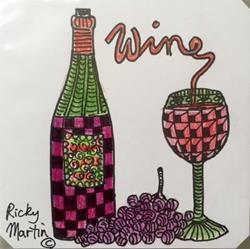 Art: Wine - Zentangle Inspired by Artist Ulrike 'Ricky' Martin
