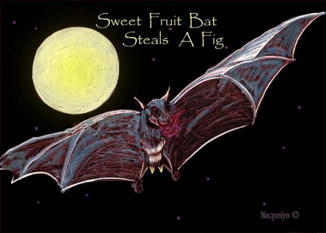 Art: sweet fruitbat steals a fig by Artist Naquaiya