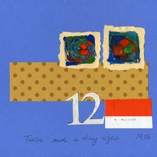 Art: Twelve and a tiny eight by Artist Gabriele Maurus