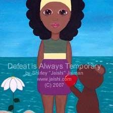 Art: Defeat is Always Temporary by Artist Shirley Inocenté