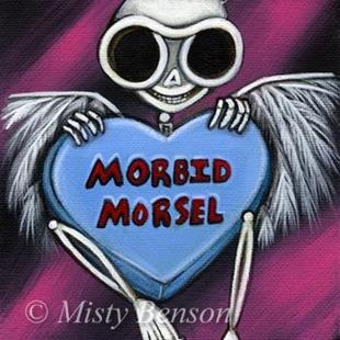 Art: Morbid Morsel by Artist Misty Monster (Benson)
