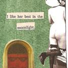 Art: I Like Her Best in the Moonlight by Artist Nancy Denommee