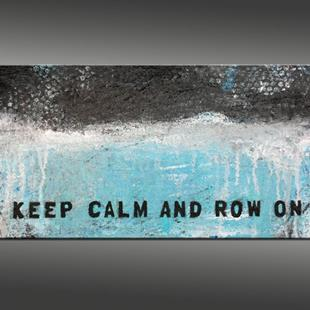 Art: Keep Calm and Row On by Artist Hilary Winfield